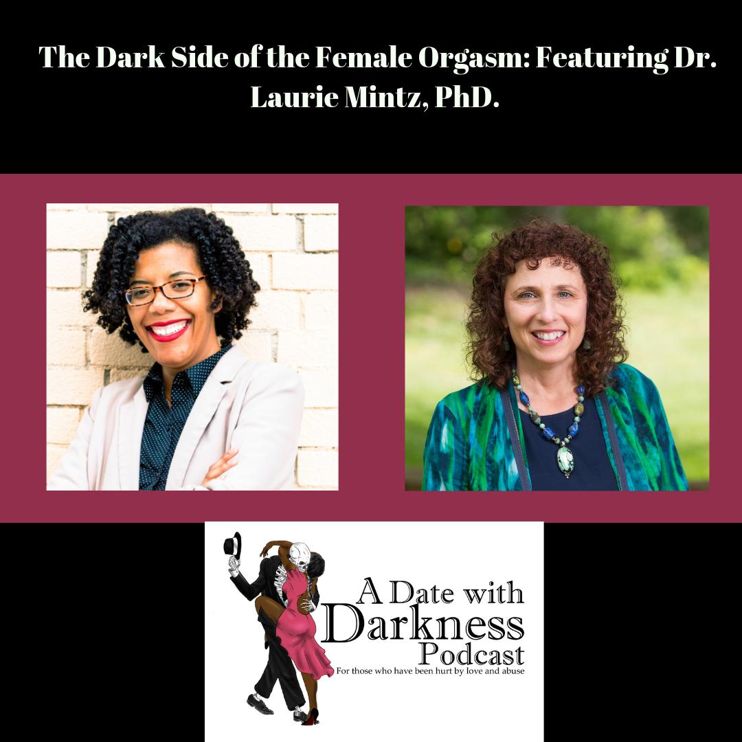 The Dark Side of the Female Orgasm