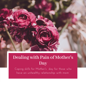 No-Contact Mother's Day Blog